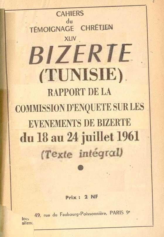 Bizerte (Tunisie): rapport de la Commission d'enquête sur les événements de Bizerte (Tunisie) du 18 au 24 juillet 1961